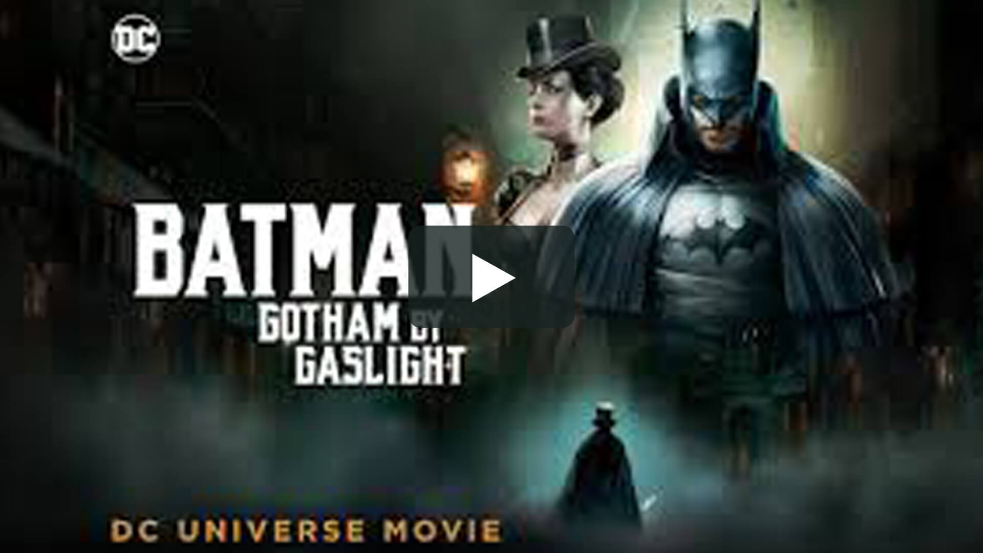 Batman: Gotham by Gaslight - 蝙蝠俠:煤氣燈下的哥譚