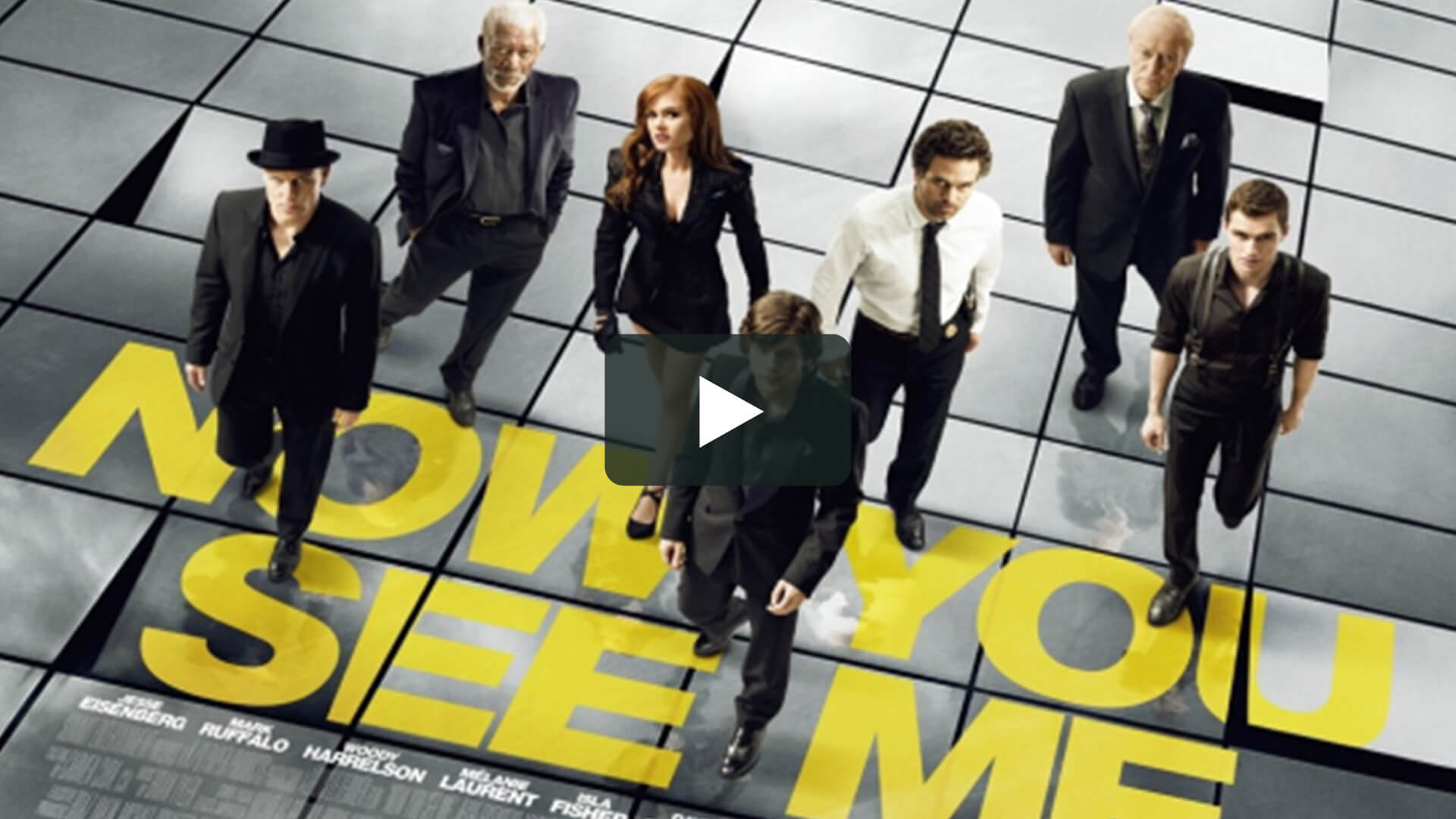Now You See Me - 驚天魔盜團