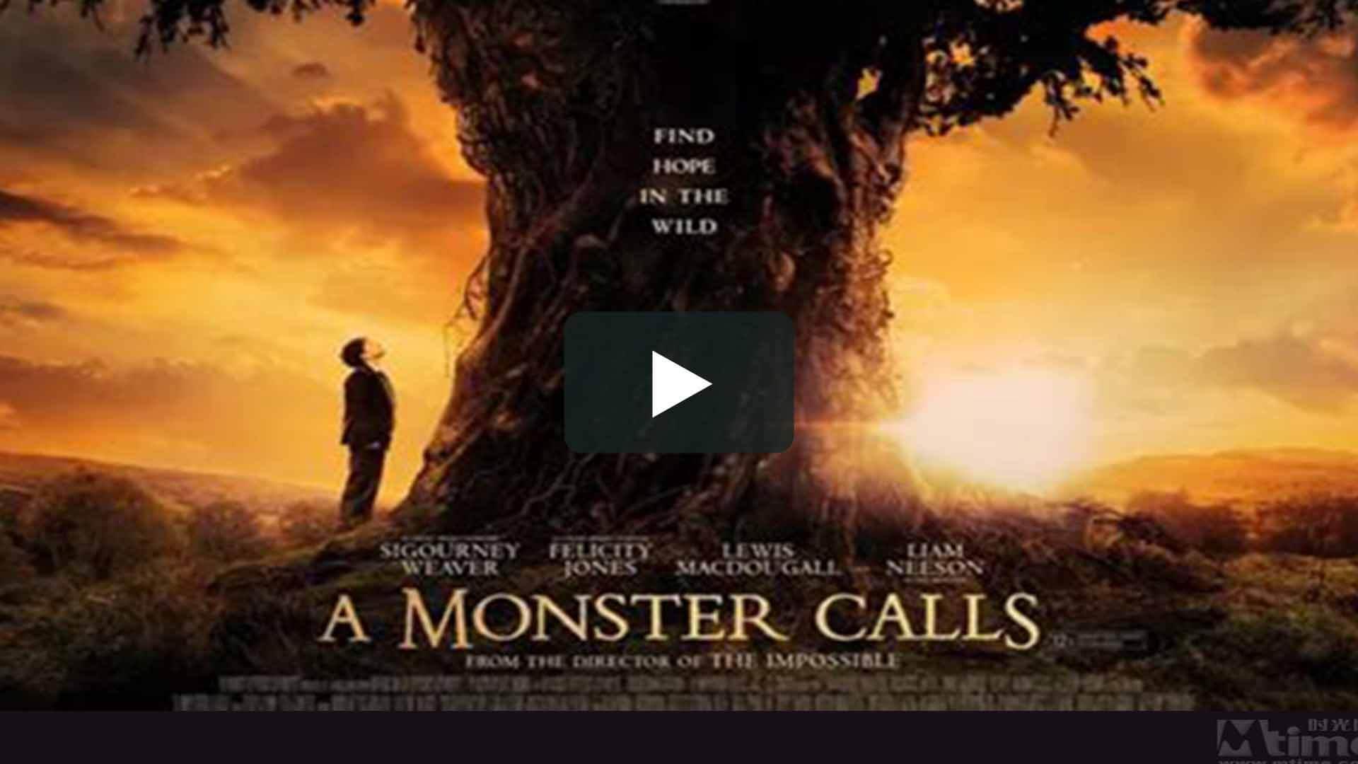 A Monster Calls - 怪物召唤