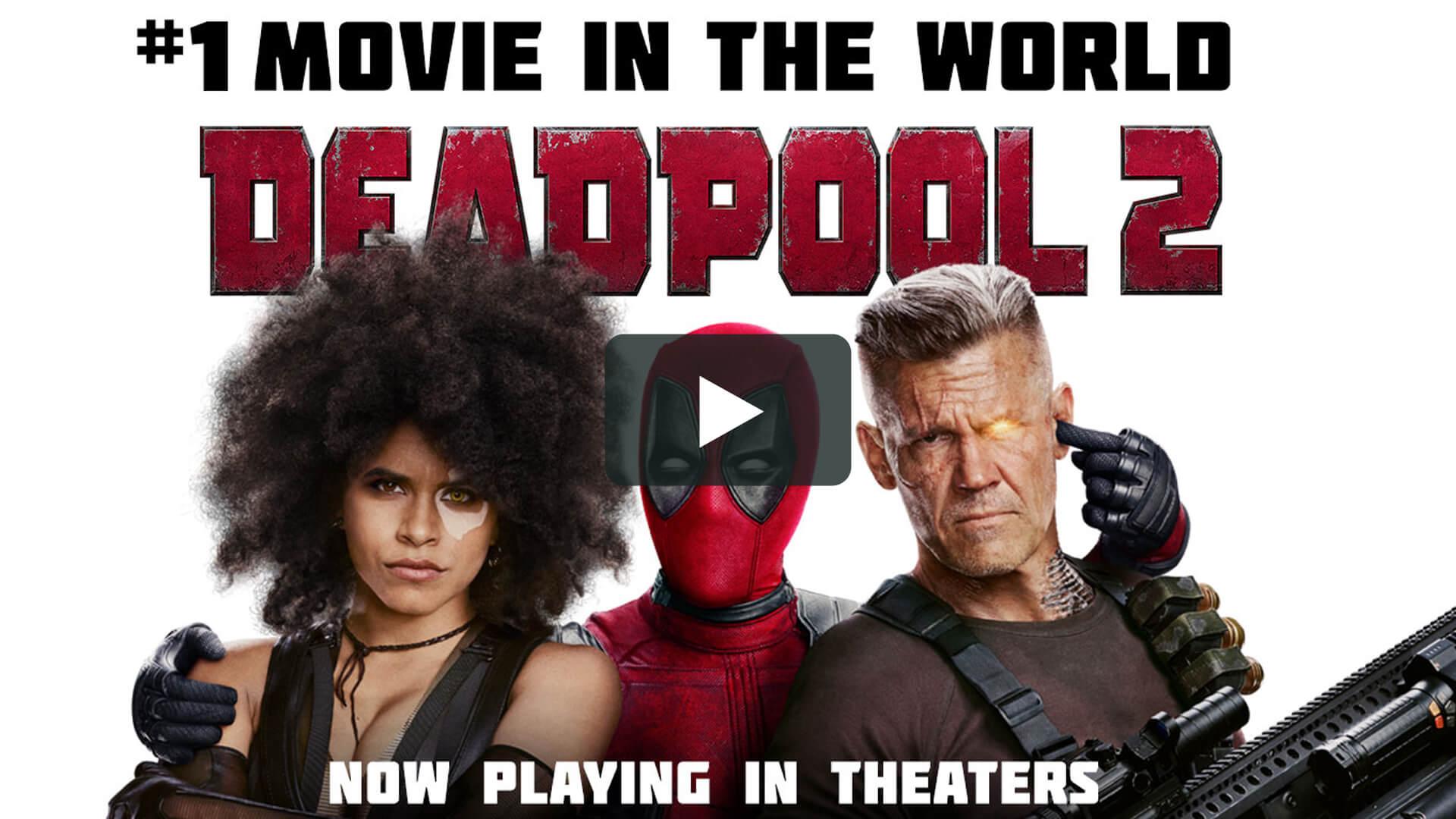 Deadpool 2 - 死侍2