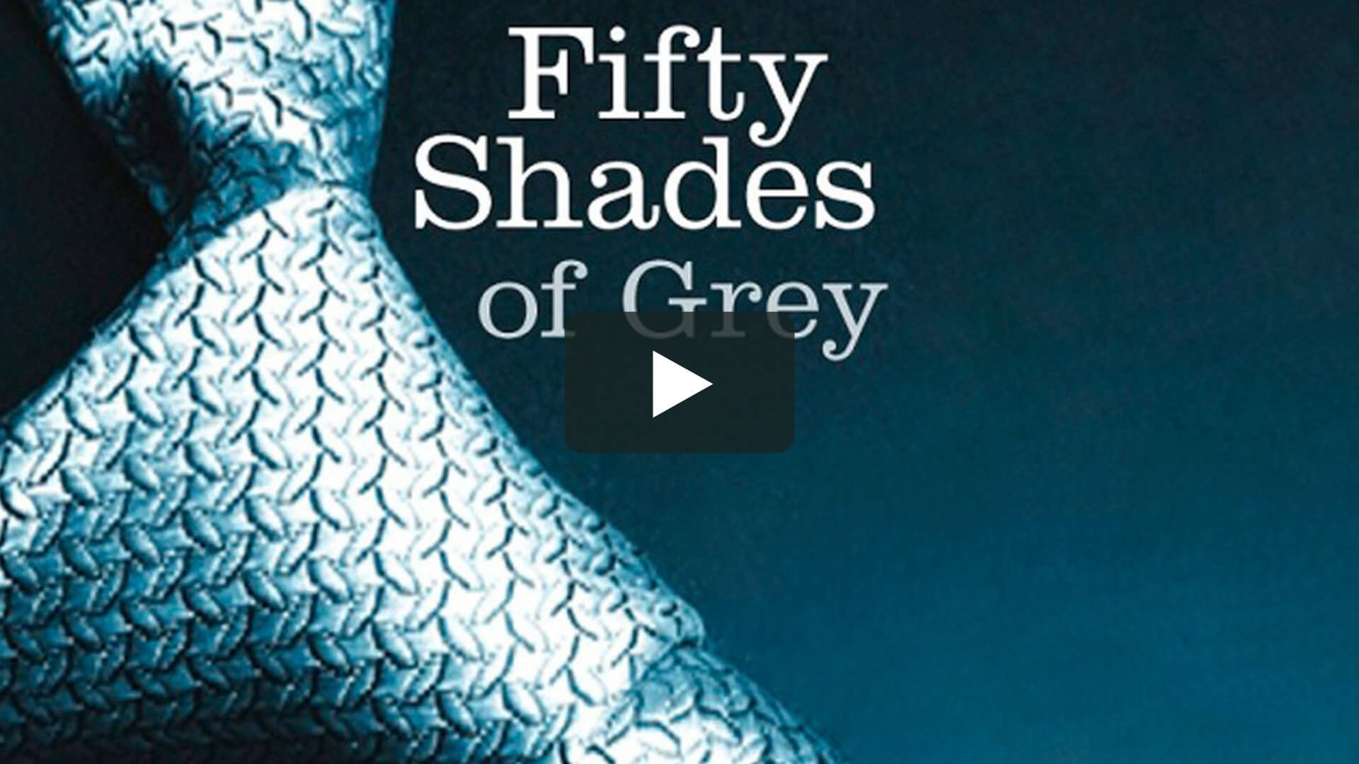 Fifty Shades Of Grey - 五十度灰1