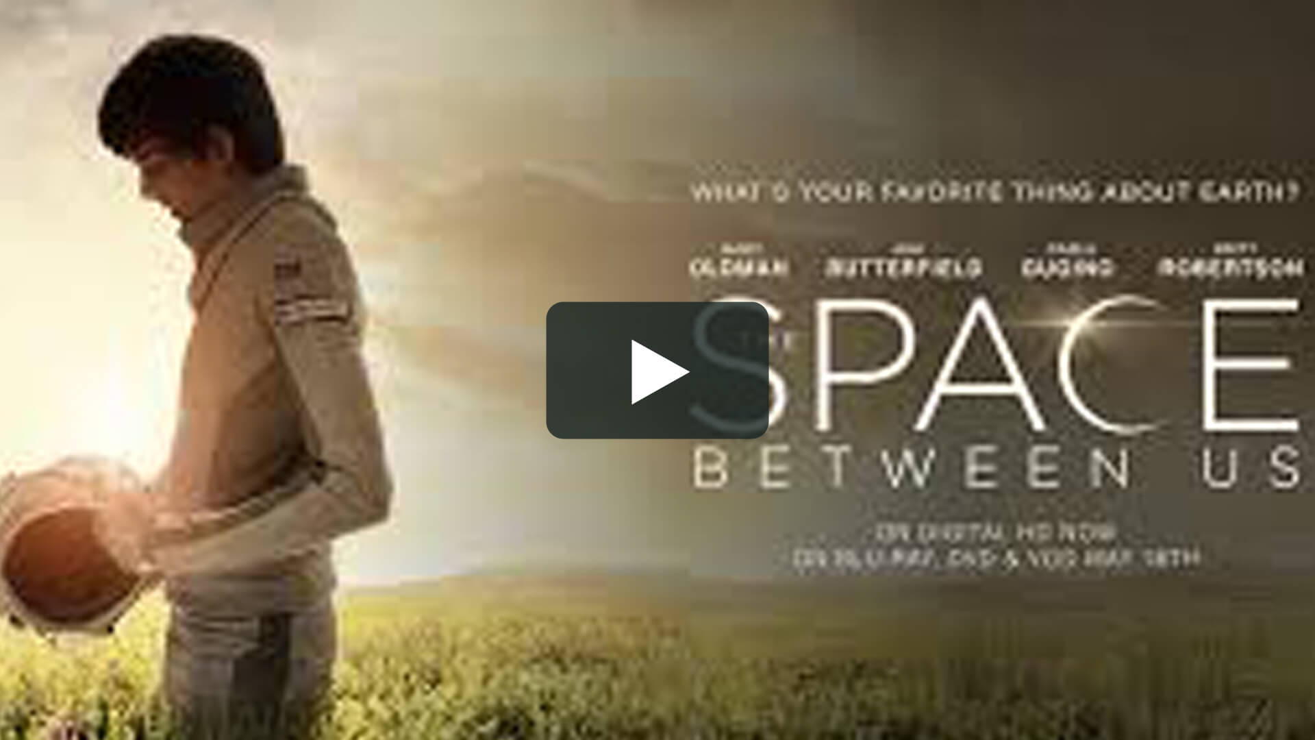 The Space Between Us - 回到火星
